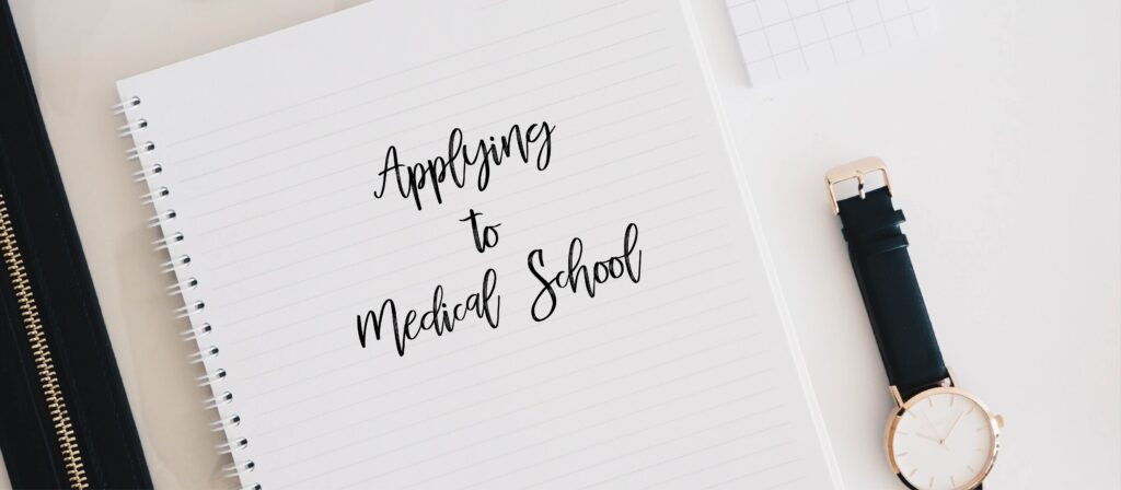 applying to medical school