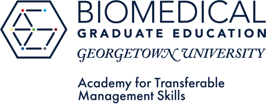 Georgetown University Biomedical Graduate Education - Academy for Transferable Management Skills
